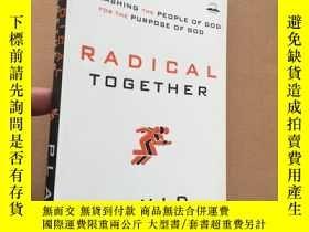 二手書博民逛書店RADICAL罕見TOGETHER(英文原版)Y11026 DA