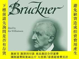 二手書博民逛書店The罕見Cambridge Companion To BrucknerY255562 John Willia