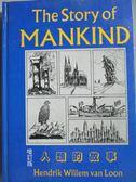 【書寶二手書T5/翻譯小說_OCL】The Story of Mankind人類的故事