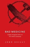二手書《Bad Medicine: A Judge s Struggle for Justice in a First Nations Community》 R2Y ISBN:9781926855035