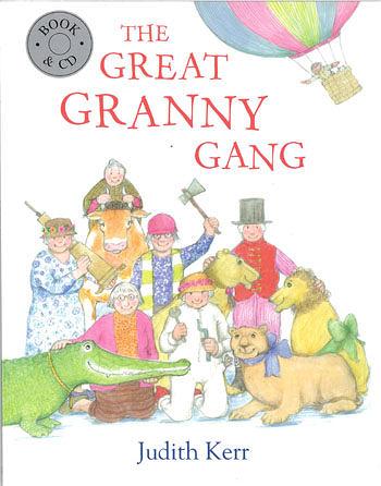 【麥克書店】THE GREAT GRANNY GANG (無敵奶奶向前衝) /英文繪本