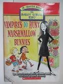 【書寶二手書T4/原文小說_A7C】Vampires Do Hunt Marshmallow Bunnies_Marcia Thornton Jones, Debbie Dadey