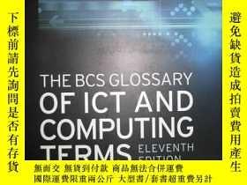 二手書博民逛書店THE罕見BCS GLOSSARY OF ICT AND COM