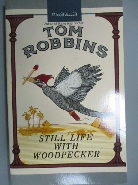 【書寶二手書T2/原文小說_HCN】Still Life With Woodpecker_Tom Robbins, To