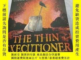二手書博民逛書店The罕見thin executioner(英文原版)Y2132