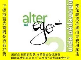 二手書博民逛書店Alter罕見Ego+ 2: Guide pedagogique alter ego A1 教師用書 課本和練習冊