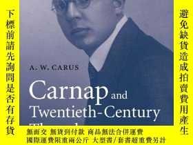 二手書博民逛書店Carnap罕見And Twentieth-century ThoughtY256260 A Carus Ca