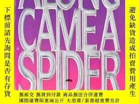 二手書博民逛書店Along罕見Came A Spider (alex Cross Novels)Y256260 James P
