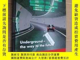 二手書博民逛書店Underground罕見- the way to the fu