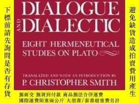 二手書博民逛書店Dialogue罕見And DialecticY362136 Hans-georg Gadamer Yale