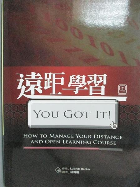 【書寶二手書T8/財經企管_QAN】遠距學習You Got It!_20K原價_350_Lucinda Becker