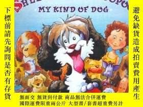 二手書博民逛書店Sheetzu罕見Caca Poopoo: My Kind of Dog-我喜歡的狗Y346464 Behar