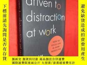 二手書博民逛書店Driven罕見to Distraction at Work: