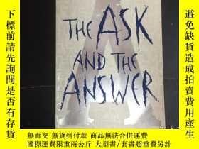 二手書博民逛書店The罕見Ask And The AnswerY271632 P
