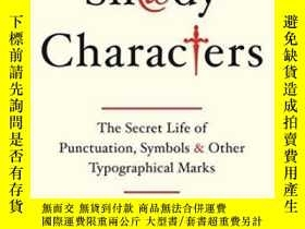 二手書博民逛書店Shady罕見Characters: The Secret Li