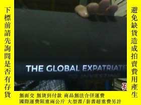 二手書博民逛書店THE罕見GLOBAL EXPATRIATES GUIDE TO