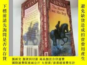 二手書博民逛書店the罕見horse and his boy 馬和他的 兒子..,Y200392
