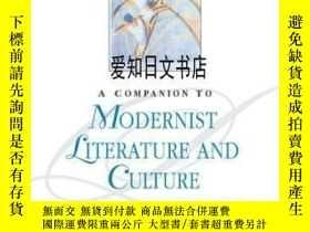 二手書博民逛書店【罕見】A Companion To Modernist Literature And CultureY175