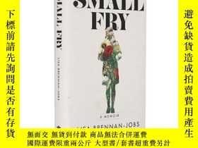 二手書博民逛書店英文原版罕見Small Fry 喬布斯女兒Lisa Brenna