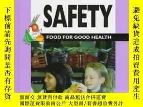 二手書博民逛書店Food罕見Safety: Barbara J. Patten (Food for Good Health)-食品