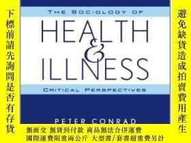 二手書博民逛書店The罕見Sociology Of Health And Ill