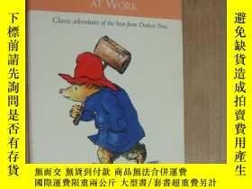 二手書博民逛書店PADDINGTON罕見AT WORK:Classic adve