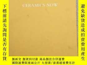二手書博民逛書店ceramics罕見now 2018 exhibition se