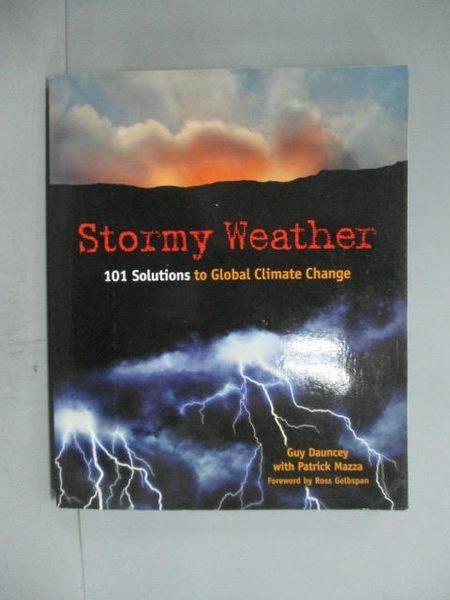 【書寶二手書T2/科學_ZDN】Stormy Weather: 101 Solutions to Global Clim
