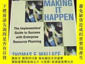 二手書博民逛書店ERP:罕見Making It Happen: The Implementers Guide to Succes