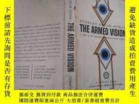 二手書博民逛書店The罕見Armed Vision 美國評論家海門:文學批評方法