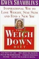 二手書博民逛書店 《The Weigh Down Diet》 R2Y ISBN:0385487622│Doubleday Books