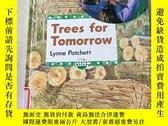 二手書博民逛書店Trees罕見for Tomorrow:明天的樹Y212829