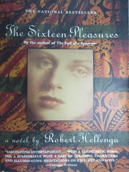 【書寶二手書T4/原文小說_C4W】The Sixteen Pleasures_Hellenga, Robert