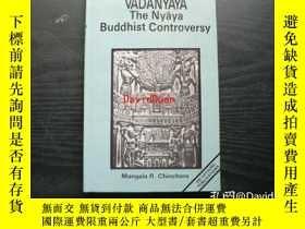 二手書博民逛書店Vādanyāya罕見: a glimpse of Nyaya-Buddhist controversy <भार