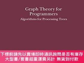 二手書博民逛書店Graph罕見Theory For Programmers - Algorithms For Processing
