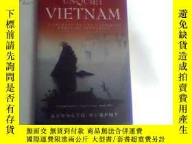 二手書博民逛書店UNQUIET罕見VIETNAMY18761 KENNETH M
