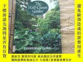 二手書博民逛書店The罕見Well Chosen GardenY11418 Ch