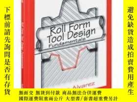 二手書博民逛書店Roll罕見Form Tool Design-輥模模具設計Y436638 William Alvarez In