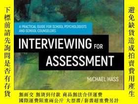 二手書博民逛書店Interviewing罕見For Assessment: A Practical Guide for Schoo