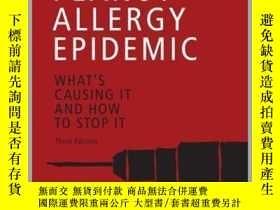 二手書博民逛書店The罕見Peanut Allergy Epidemic, Third EditionY410016 Heat
