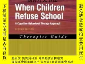 二手書博民逛書店【罕見】2007年出版 When Children Refuse