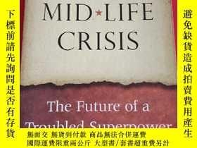 二手書博民逛書店America s罕見Midlife Crisis: The Future of a Troubled Super