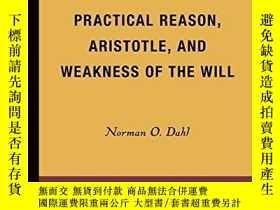 二手書博民逛書店Practical罕見Reason, Aristotle, And Weakness Of The WillY
