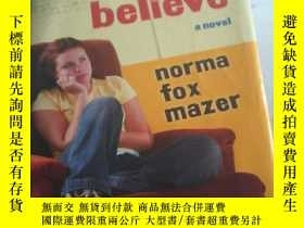 二手書博民逛書店what罕見i believe a novel normal fox mazer【硬精装】Y12378