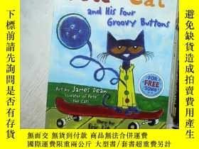 二手書博民逛書店PETE罕見THE CAT AND HIS FOUR GROOVY BUTTONS 皮特和他的四个可爱的纽扣 8开