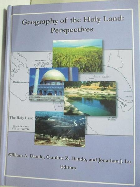 【書寶二手書T1/宗教_JAB】Geography of the Holy Land: perspectives_William