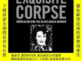 二手書博民逛書店Exquisite罕見CorpseY364682 Mark Nelson Bulfinch Press 出版