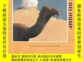 二手書博民逛書店How罕見The Camel Got His HumpY256260 Kipling, Rudyard  Zw