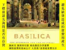 二手書博民逛書店Basilica:罕見The Splendor and the