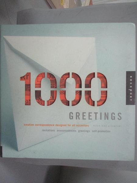 【書寶二手書T4/廣告_J37】1,000 Greetings_King, Peter